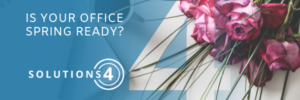 Is your office spring ready